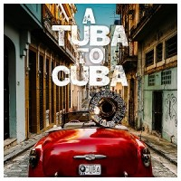Image of Preservation Hall Jazz Band - A Tuba To Cuba