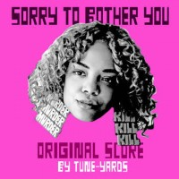 Image of Tune-Yards - Sorry To Bother You: Original Score