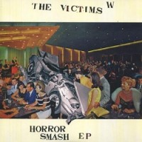 Image of The Victims - Horror Smash EP