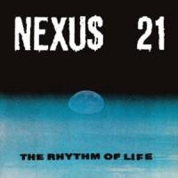 Image of Nexus 21 - The Rhythm Of Life