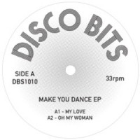 Disco Bits - Make You Dance EP