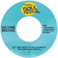 Image of Maxine Brown - Let Me Give You My Lovin / One In A Million