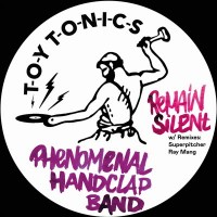 Phenomenal Handclap Band - Remain Silent