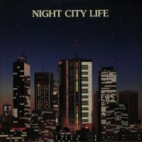 Image of Various Artists - Night City Life Compiled By Ilan Pdahtzur