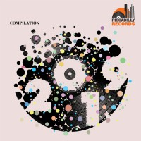 Various Artists - Piccadilly Records Compilation 2019