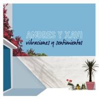 Andres Y Xavi - Vibraciones Y Sentimientos