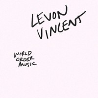 Levon Vincent - World Order Music