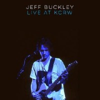 Image of Jeff Buckley - Live On KCRW : Morning Becomes Eclectic