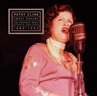 Patsy Cline - Sweet Dreams: The Complete Decca Masters 1960-1963