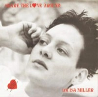 Image of Louisa Miller / Wing An' A Prayer Band - Share The Love Around