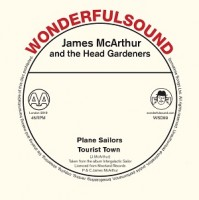 Image of James McArthur And The Head Gardeners - Tourist Town/ Plane Sailors