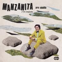 Image of Manzanita Y  Su Conjunto - Arre Caballito