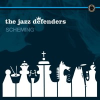 The Jazz Defenders - Scheming