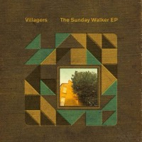 Image of Villagers - The Sunday Walker EP