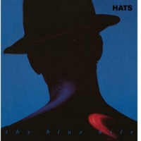The Blue Nile - Hats - 2019 Reissue