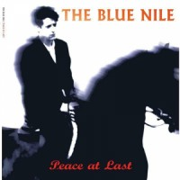 The Blue Nile - Peace At Last - 2019 Reissue