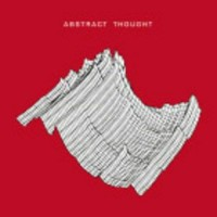 Abstract Thought - Abstract Thought