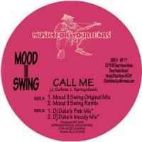 Image of Mood II Swing - Call Me - Inc. DJ Duke Remixes