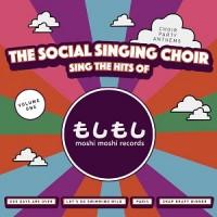 Image of The Social Singing Choir - Sings The Hits Of Moshi Moshi Records