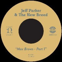 Image of Jeff Parker & The New Breed - Max Brown – Part 1