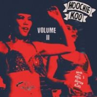 Image of Various Artists - Hoochie Koo Volume II