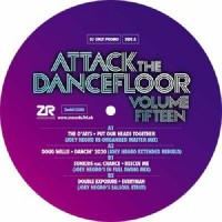 Various Artists - Attack The Dancefloor Vol. 15 Inc. The O'jays / Joey Negro / Doug Willis / Sunkids / Chance / Double Exposure