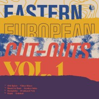 Various Artists - Eastern European Cut-Outs Vol. 1