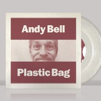 Image of Andy Bell - Plastic Bag / The Commune