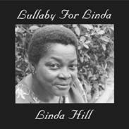 Image of Linda Hill - Lullaby For Linda