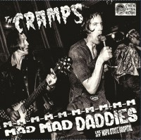 Image of The Cramps - M-M-M-M-M-M-M-M-M-M Mad Mad Daddies - Live At Napa State Hospital