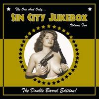 Image of Various Artists - Sin City Jukebox - Volume Two