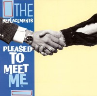The Replacements - Pleased To Meet Me - Coloured Vinyl Edition