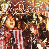MC5 - Kick Out The Jams - Splatter Coloured Vinyl Edition