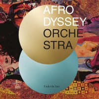 Afrodyssey Orchestra - Under The Sun