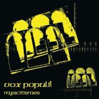 Image of Vox Populi! - Myscitismes