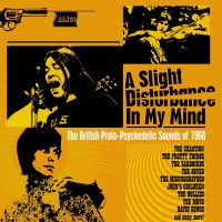 Image of Various Artists - A Slight Disturbance In My Mind - The British Proto-Psychedelic Sounds Of 1966