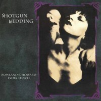 Image of Lydia Lunch & Rowland S. Howard - Shotgun Wedding
