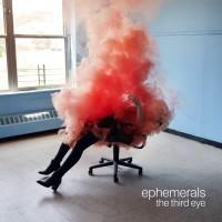 Image of Ephemerals - The Third Eye