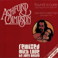 Image of Ashford & Simpson - Found A Cure - Remixed With Love By Joey Negro