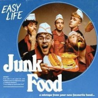 Image of Easy Life - Junk Food