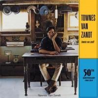 Townes Van Zandt - Townes Van Zandt - 50th Anniversary Edition