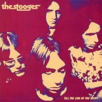 Image of The Stooges - Till The End Of The Night