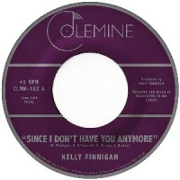 Image of Kelly Finnigan - Since I Don't Have You Anymore