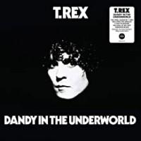 Image of T. Rex - Dandy In The Underworld