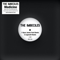 Image of The Imbeciles - Medicine Remixes - Inc. Ryan James Ford / Legowelt / C.A.R Remixes