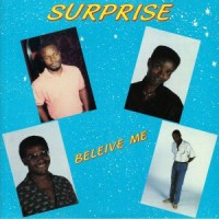 Surprise - Beleive Me (Deluxe LP)