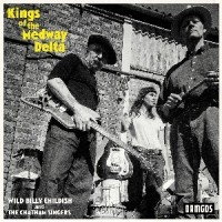 Image of Wild Billy Childish & The Chatham Singers - Kings Of The Medway Delta