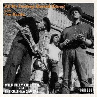 Image of Wild Billy Childish & The Chatham Singers - All My Feelings Denied