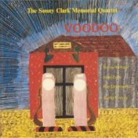The Sonny Clark Memorial Quartet - Voodoo