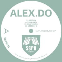 Alex.Do - Amplified Music EP